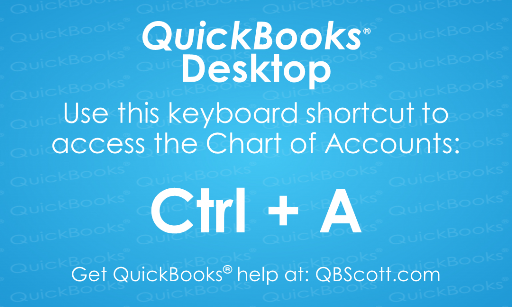 QuickBooks Keyboard Shortcuts Chart of Accounts QBScott.com Scott Meister, CPA