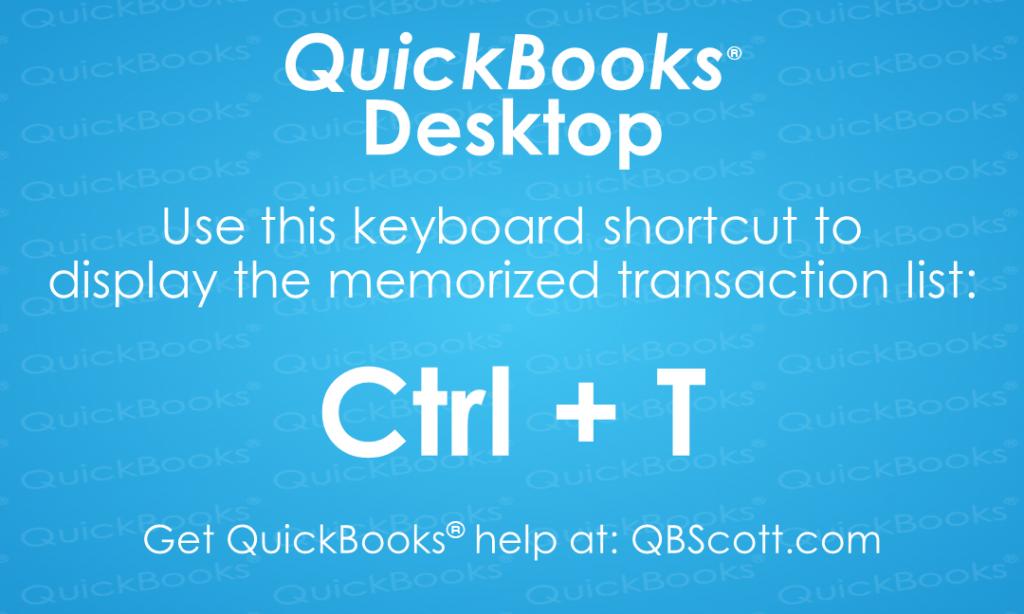 QuickBooks Keyboard Shortcuts Memorize Transactions QBScott.com Scott Meister, CPA
