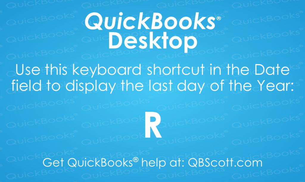 QuickBooks Keyboard Shortcuts Last day of Year QBScott.com Scott Meister, CPA