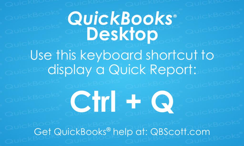 QuickBooks Keyboard Shortcuts Quick Report QBScott.com Scott Meister, CPA