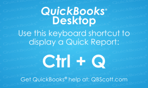 QuickBooks Keyboard Shortcuts Quick Report QBScott.com Scott Meister, CPA