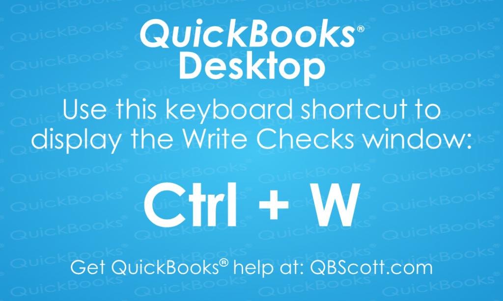 QuickBooks Keyboard Shortcuts Write Checks QBScott.com Scott Meister, CPA