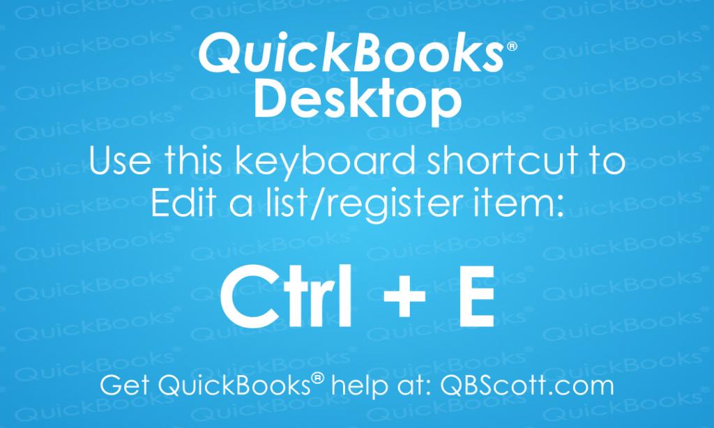 QuickBooks Keyboard Shortcuts Edit QBScott.com Scott Meister, CPA
