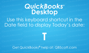 QuickBooks Keyboard Shortcuts Current Day Today QBScott.com Scott Meister, CPA