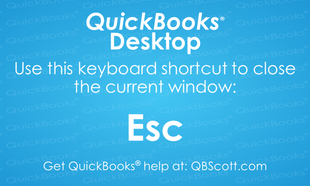 QuickBooks Keyboard Shortcuts Escape key