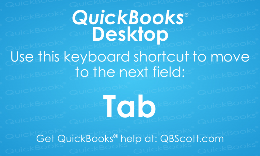 QuickBooks Keyboard Shortcuts Tab Next Field