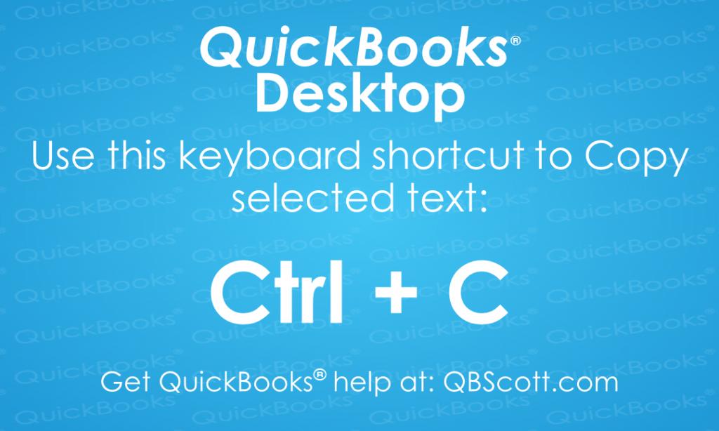 QuickBooks Keyboard Shortcuts Ctrl C Copy