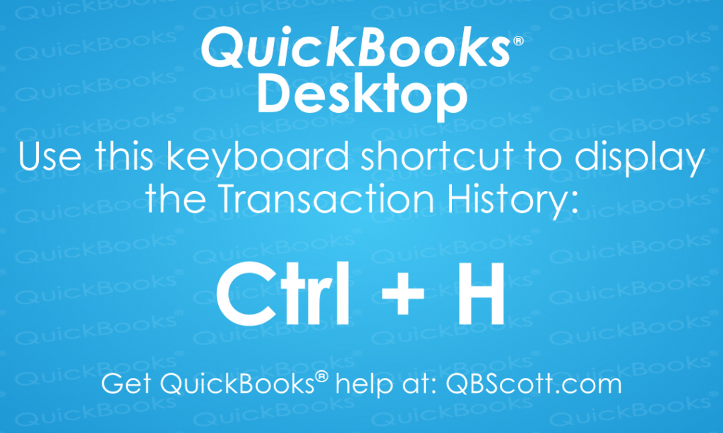 QuickBooks-Keyboard-Shortcuts Ctrl + H