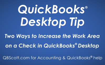 Two Ways to Increase the Work Area on a Check in QuickBooks Desktop