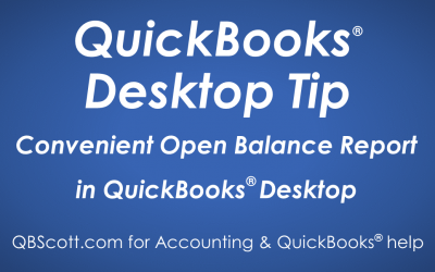 Convenient Open Balance Report in QuickBooks Desktop